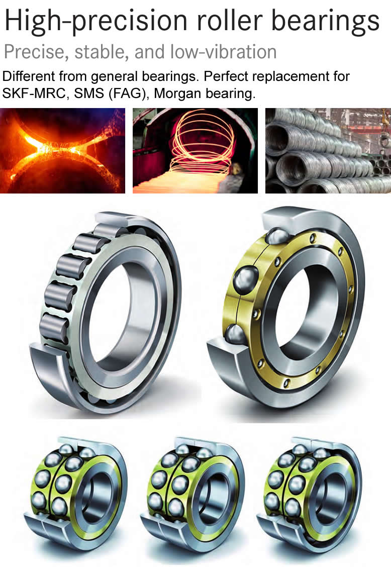 High-speed wire mill  - Silking machine bearings